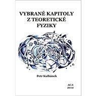 Vybrané kapitoly z teoretické fyziky - Kniha