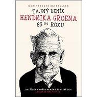 Tajný deník Hendrika Groena: Další rok a pořád nemám rád staré lidi. A kolik je mně? 83 let.