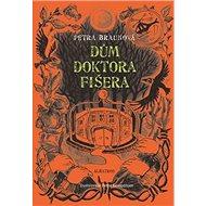 Dům doktora Fišera - Kniha