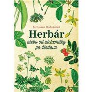 Herbár alebo od alchemilky po žindavu - Kniha