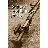 Světové protitankové pušky - Kniha
