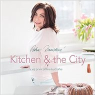 Kitchen & the City - Kniha