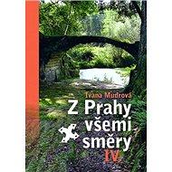 Z Prahy všemi směry IV. - Kniha