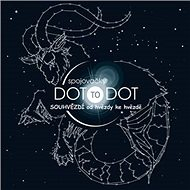 Spojovačky dot to dot Souhvězdí: od hvězdy ke hvězdě - Kniha