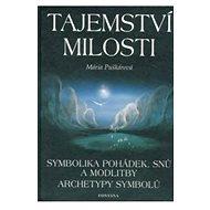 Tajemství milosti: archetypy symbolů - Kniha