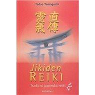 Jikiden reiki: tradiční japonské reiki