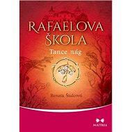 Rafaelova škola Tanec nág - Kniha