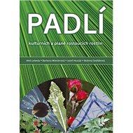 Padlí kulturních a planě rostoucích rostlin - Kniha