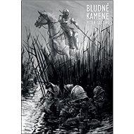 Bludné kamene - Kniha