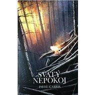 Svätý nepokoj - Kniha