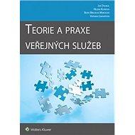 Teorie a praxe veřejných služeb - Kniha