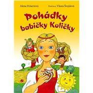 Pohádky babičky Kuličky - Kniha