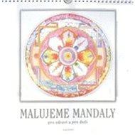 Malujeme mandaly pro zdraví a pro duši - Kniha