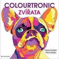 Colourtronic Zvířata: omalovánky proti stresu - Kniha