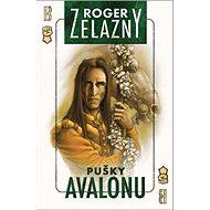 Pušky Avalonu - Kniha