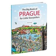 The Big Book of PRAGUE for Little Storytellers - Kniha