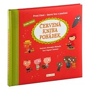Červená kniha pohádek: První čtení - bezva hra a poučení - Kniha