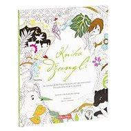 Kniha džunglí, klasická pohádka a kouzelné omalovánky - Kniha