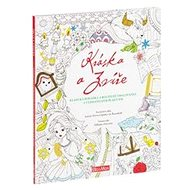 Kráska a zvíře, klasická pohádka a kouzelné omalovánky - Kniha