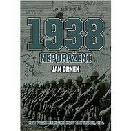1938 Neporaženi: Nové vydání legendární knihy Žáby v mlíku, díl 2 - Kniha