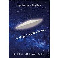 Arkturiáni: strážci Mléčné dráhy - Kniha