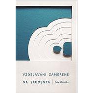 Vzdělávání zaměřené na studenta - Kniha