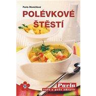 Polévkové štěstí - Kniha