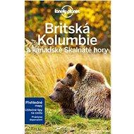 Britská Kolumbie a kanadské Skalnaté hory - Kniha