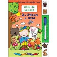 Učím se kreslit Zvířátka v lese: Kniha se stíratelným fixem