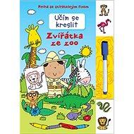 Učím se kreslit Zvířátka ze ZOO: Kniha se stíratelným fixem