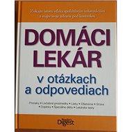 Domáci lekár v otázkach a odpovediach - Kniha