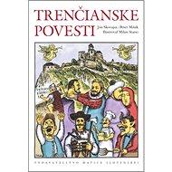 Trenčianske povesti - Kniha
