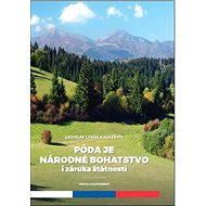Pôda je národné hospodárstvo i záruka štátnosti - Kniha