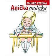Anička malířka - Kniha