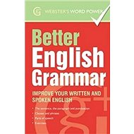 Better English Grammar Improve Your Written and Spoken English - Kniha