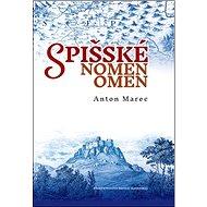 Spišské nomen omen - Kniha