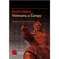 Starší dějiny Vietnamu a Čampy - Kniha
