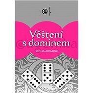 Věštění s dominem: Kniha + domino - Kniha