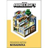 Minecraft Průvodce světem osadníka - Kniha