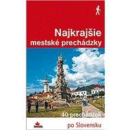 Najkrajšie mestské prechádzky - Kniha