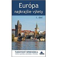 Európa Najkrajšie výlety - Kniha