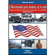 Z Normandie přes Ardeny až k nám - Kniha