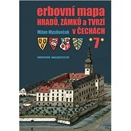 Erbovní mapa hradů, zámků a tvrzí v Čechách 7 - Kniha
