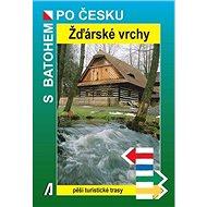 Žďárské vrchy: Pěší turistické trasy - Kniha