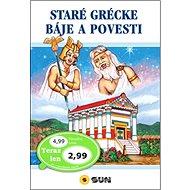 Staré grécke báje a povesti - Kniha