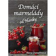 Domácí marmelády od Hanky - Kniha
