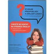 Testy obecných studijních předpokladů a základy logiky 2. díl - Kniha