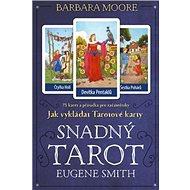Snadný Tarot: Kniha JAK VYKLÁDAT TAROTOVÉ KARTY + 78 karet