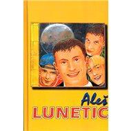 Aleš Lunetic - Kniha