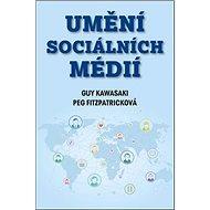 Umění sociálních médií - Kniha